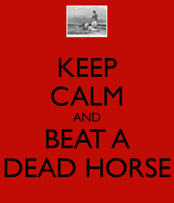 keep-calm-and-beat-a-dead-horse-8.png
