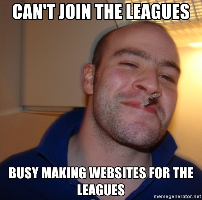 min_02 cant-join-the-leagues-busy-making-websites-for-the-leagues.jpg