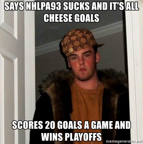 says-nhlpa93-sucks-and-its-all-cheese-goals-scores-20-goals-a-game-and-wins-playoffs.jpg